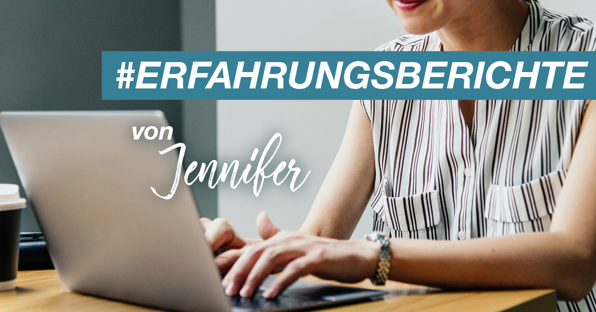 Erfahrungsberichte von Jennifer