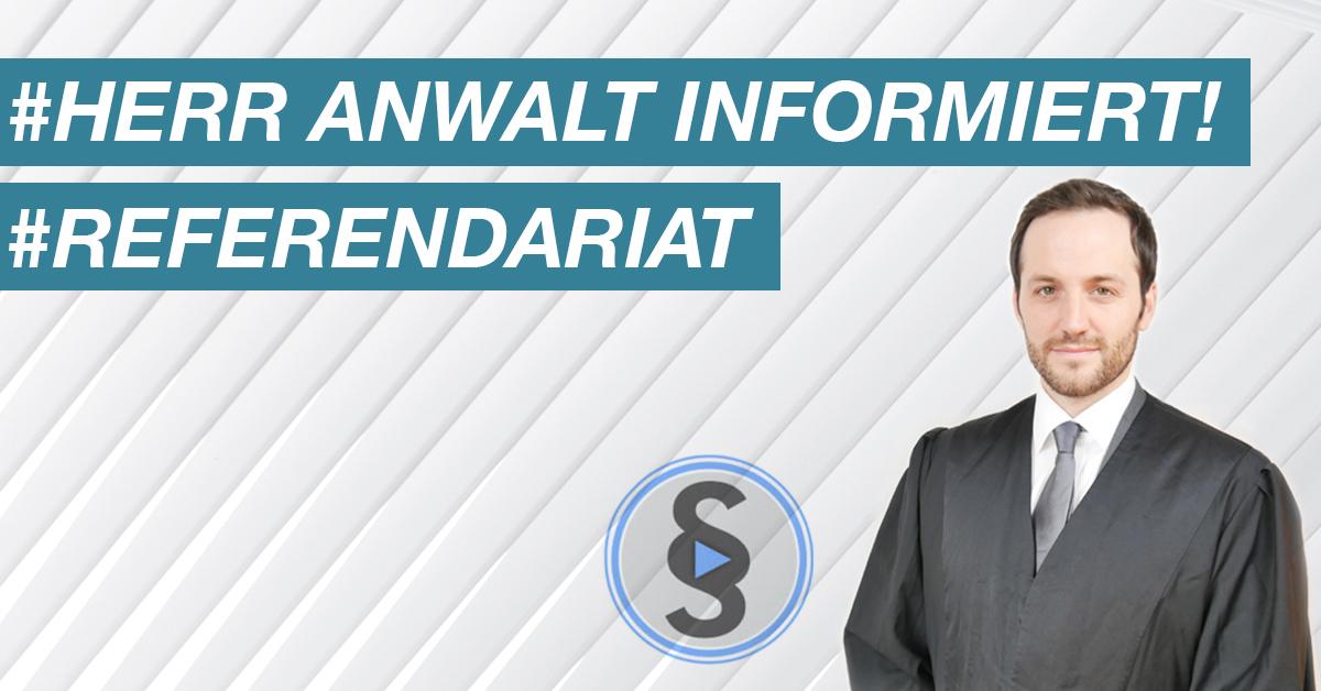 Herr Anwalt informiert! – Referendariat: Bewerbung, Standorte, Stationen, Gehalt