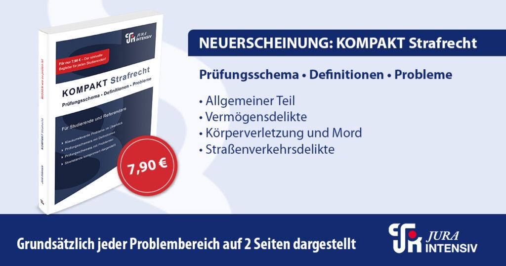 Beitragsbanner Jura Intensiv Neuerscheinung KOMPAKT Strafrecht