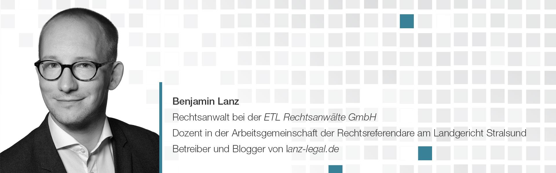 Rechtsanwalt Benjamin Lanz