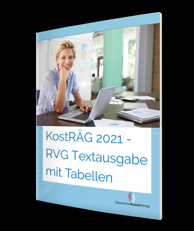 KostRÄG 2021 - RVG Textausgabe mit Tabellen